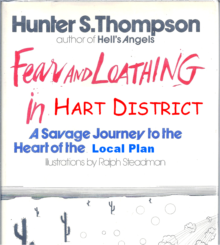 Fear and Loathing In Hart District