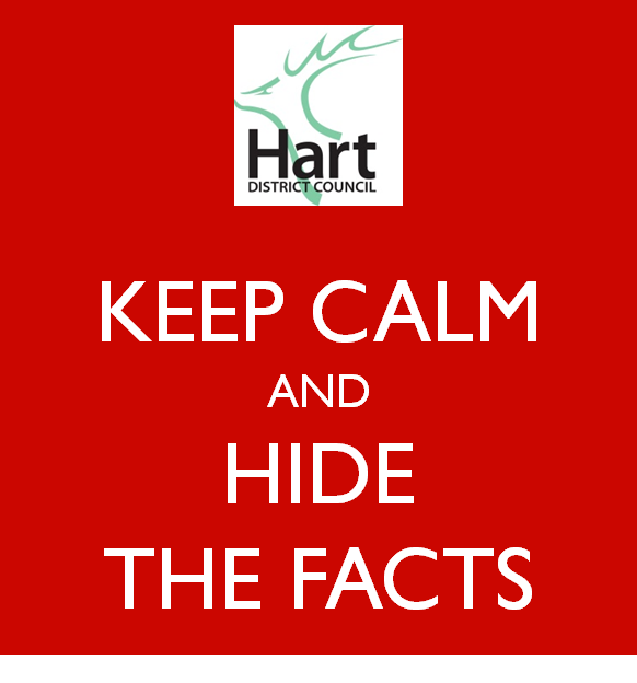 Hart District Council (HDC) Keep Calm and Hide the Facts 2