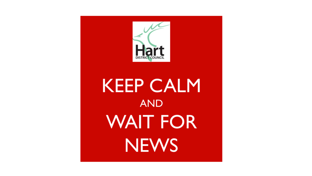Keep Calm and Wait for news about the Hart Local Plan